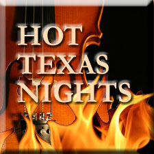 HOT TEXAS NIGHTS